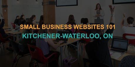 Small Business Websites 101: Kitchener-Waterloo workshop tickets