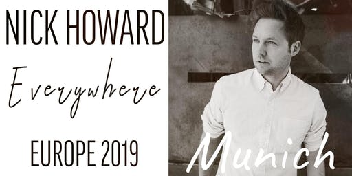 Nick Howard | Live in Munich
