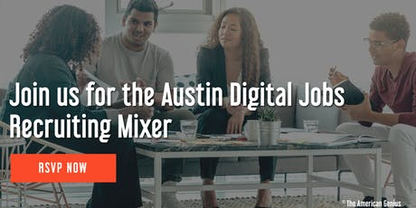 Austin Digital Jobs (ADJ) Recruiting Mixer tickets
