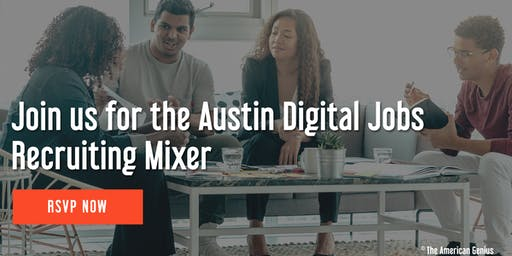 Austin Digital Jobs (ADJ) Recruiting Mixer