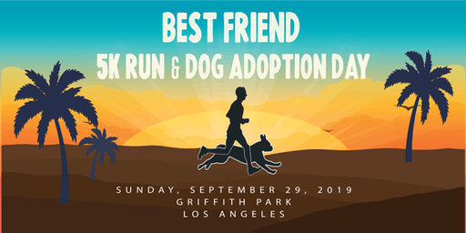 Best Friend 5K Run & Dog Adoption Day