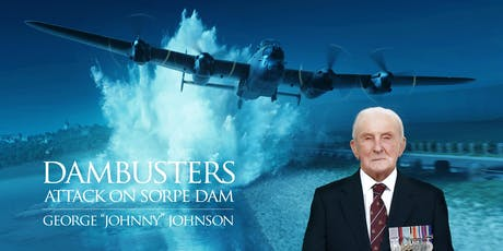 Dambusters 76th Anniversary - George Johnny Johnson & Filmmaker tickets