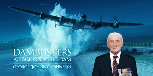 Dambusters 76th Anniversary - George Johnny Johnson & Filmmaker