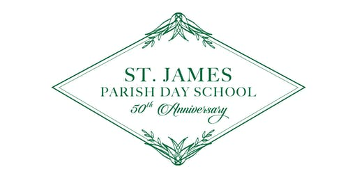 St. James' Parish Day School 50th Anniversary Celebration