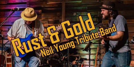 Rust & Gold - A Tribute to the Genius of Neil Young