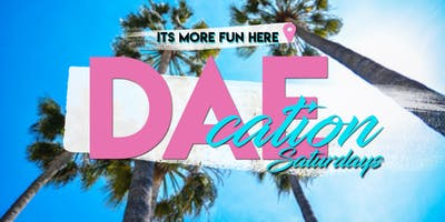 DaeCation Saturdays