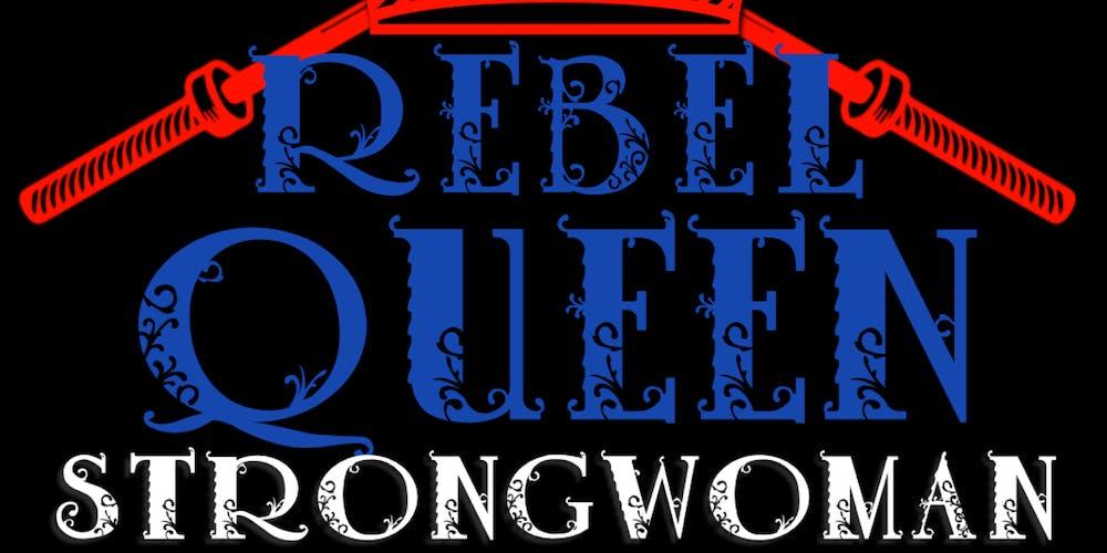 62fea60575a3f Rebel Queen Strongwoman Tickets, Sat, Jul 6, 2019 at 10:30 AM | Eventbrite