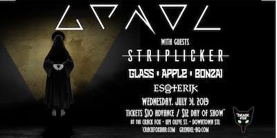 Grendel w/guests Striplicker, Glass Apple Bonzai, Esoterik