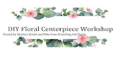 DIY Floral Workshop - Centerpieces