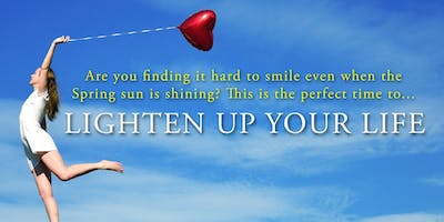 Lighten Up Your Life (May 2019)