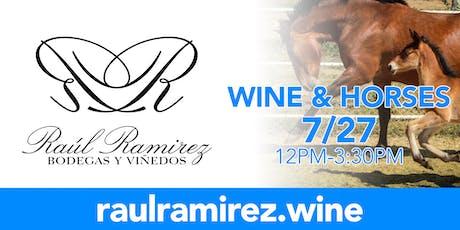 Wine & Horses 7/27/19 tickets