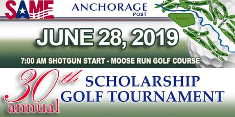 SAME Anchorage Post 30th Annual Scholarship Golf Tournament tickets
