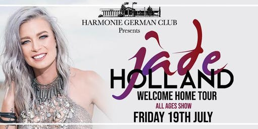 Jade Holland Welcome Home Tour Canberra