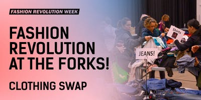 Fashion Revolution at The Forks: CLOTHING SWAP ONLY