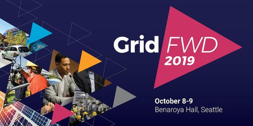 GridFWD 2019: October 7-9 in Seattle, WA