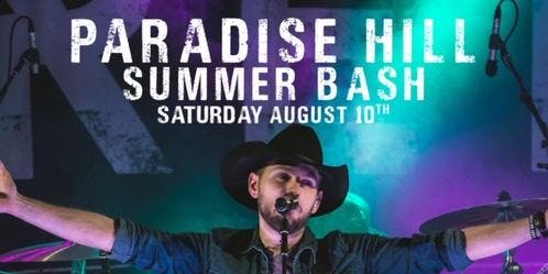 Paradise Hill Summer Bash Featuring Brett Kissel