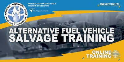 NAFTC - Alternative Fuel Vehicle Salvage Training Online
