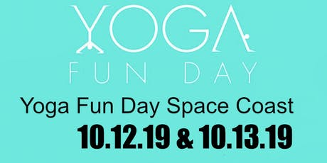 Yoga Fun Day The Space Coast's Yoga Festival tickets