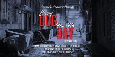 Dana S. Hubbard's Every Dog Has His Day