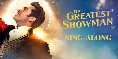 The Greatest Showman Sing-Along Kilmarnock - Extra Showing