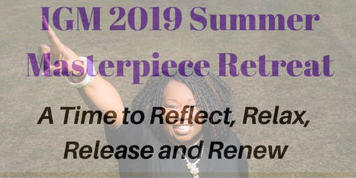 I'm God's Masterpiece - IGM 2019 SUMMER RETREAT