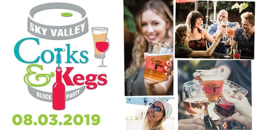 3rd Annual Sky Valley Corks & Kegs Block Party