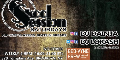 Skool Session Saturdays @ BREW tickets