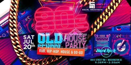 OLD SCHOOL HOUSE PARTY VOL 4 - 80'S PARTY  tickets
