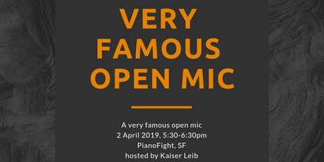 The Very Famous Open Mic tickets