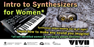 Intro to Synthesizers for Women* (May 21)