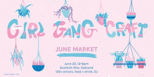 Girl Gang Craft June Market