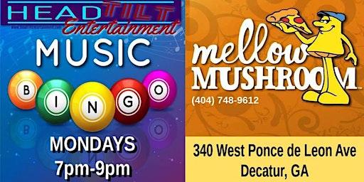 Music Bingo at Mellow Mushroom - Decatur, GA