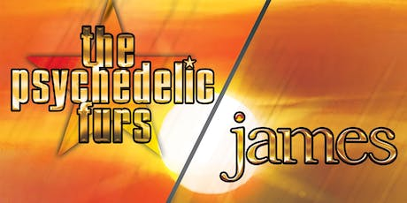 The Psychedelic Furs & James tickets