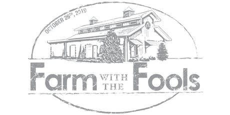 2019 Farm with the Fools tickets