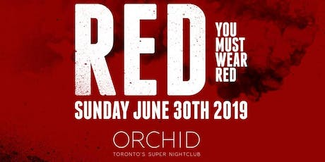 CODE RED - CANADA DAY LONG WEEKEND | SATURDAY JUNE 30TH INSIDE ORCHID tickets