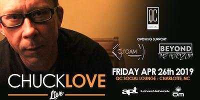 Chuck Love Live at QC Social Lounge