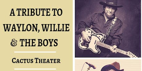 A Tribute to Waylon, Willie & The Boys tickets