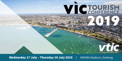 Vic Tourism Conference 2019 - Presented by VTIC
