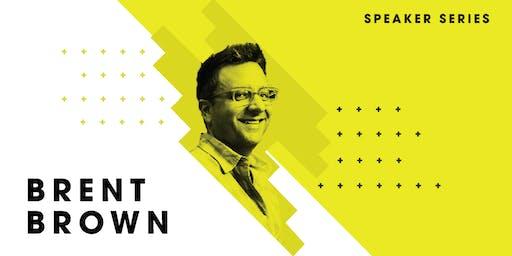 Speaker Series: Brent Brown