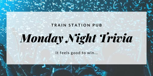 Train Station Trivia Mondays!