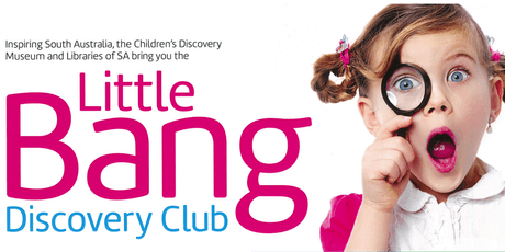 Little Bang Discovery Club @ The Victor Harbor Library Term 2, 2019 tickets