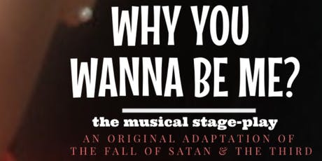 "Sherry Grant's ""Why You Wanna Be Me?"" Musical Stage Play  tickets"