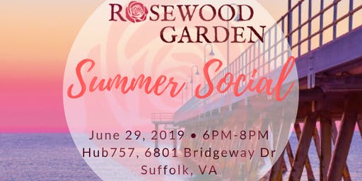 Rosewood Garden: Summer Social