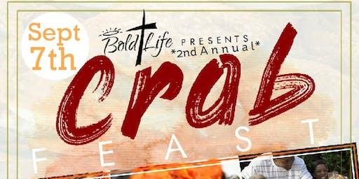 "Bold Life Wear Inc. Presents ""CrabFeast"""