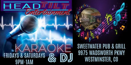 Karaoke & DJ at Sweetwater Pub & Grill - Westminster, CO tickets