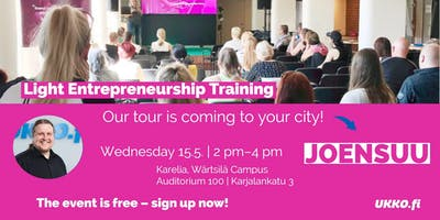 Light Entrepreneurship Training, Joensuu