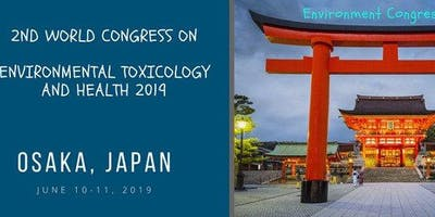 2nd World Congress on Environmental Toxicology and Health 2019