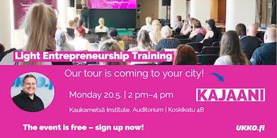 Light Entrepreneurship Training, Kajaani