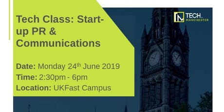 Tech Class: Start-up PR & Communications tickets