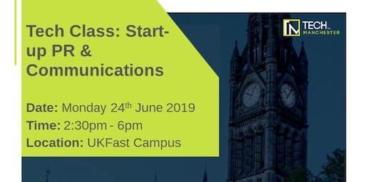 Tech Class: Start-up PR & Communications